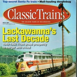 Classic Trains Magazine...