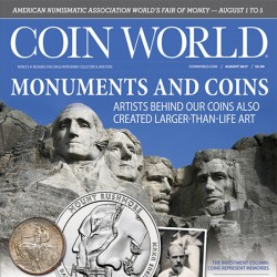 Coin World Monthly Magazine...
